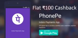 PhonePe Flat 100 cashback